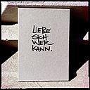 liebe sich wer kann, love, butterflysoulfire boutique, card, shopping, street art, mitte, hip, berlin, germany - LUL000161