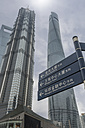 China, Shanghai, Jin Mao Building, World Financial Center and Shanghai Tower, signs - NKF000331